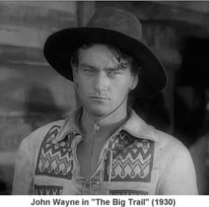 John Wayne The Big Trail 1930